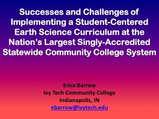 Erica Barrow Ivy Tech Community College Indianapolis, IN ebarrow@ivytech