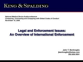 Legal and Enforcement Issues:  An Overview of International Enforcement