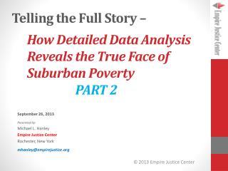 How Detailed Data Analysis Reveals the True Face of Suburban Poverty 		 PART 2