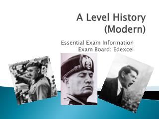 A Level History (Modern )
