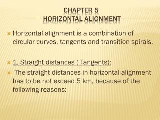 CHAPTER 5  HORIZONTAL ALIGNMENT