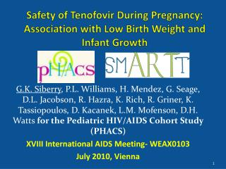 Safety of  Tenofovir  During Pregnancy: Association with Low Birth Weight and Infant Growth