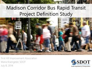 Madison Corridor Bus Rapid Transit Project Definition Study