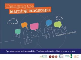 Open resources and accessibility: The learner benefits of being open and free