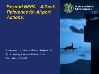 Beyond NEPA A Desk Reference for Airport Actions.