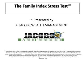 Presented by JACOBS WEALTH MANAGEMENT