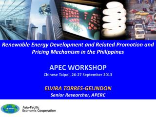 Renewable Energy Development and Related Promotion and Pricing Mechanism in the Philippines