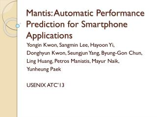 Mantis: Automatic Performance Prediction for Smartphone Applications