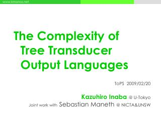 The Complexity of   Tree Transducer   Output Languages