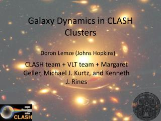 Galaxy Dynamics in CLASH Clusters