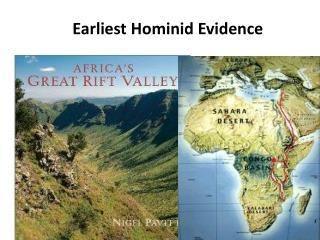 Earliest Hominid Evidence