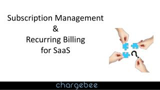 Subscription Management  &  Recurring Billing  for SaaS
