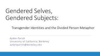 Gendered Selves, Gendered Subjects: