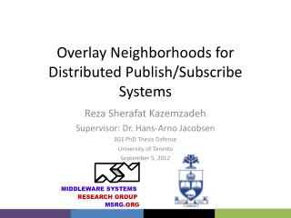 Overlay Neighborhoods for Distributed Publish/Subscribe Systems