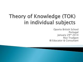 Theory of Knowledge (TOK) in individual subjects