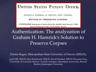 Authentication: The analyzation of Graham H. Hamrick's Solution to Preserve Corpses