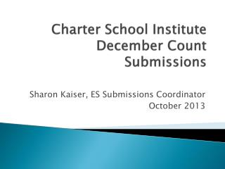 Charter School Institute December Count Submissions