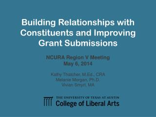 Building Relationships with Constituents and Improving  Grant Submissions