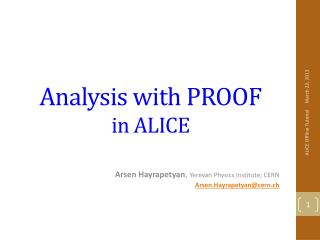 Analysis with PROOF in ALICE