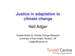 Justice in adaptation to  climate change
