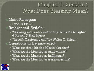 Chapter 1- Session 3  What Does Blessing Mean?