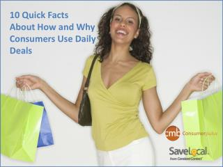 10  Quick Facts  About How and Why Consumers Use Daily Deals