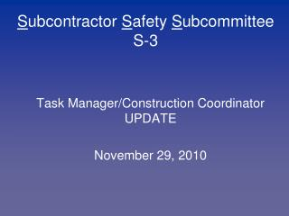 S ubcontractor  S afety  S ubcommittee S-3