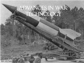 Advances in War Technology