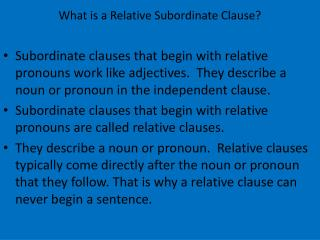 What is a Relative Subordinate Clause?
