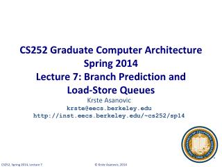 Krste Asanovic krste@eecs.berkeley  inst.eecs.berkeley /~cs252/sp14