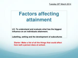 Factors affecting attainment