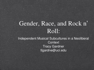 Gender, Race, and Rock n '  Roll:
