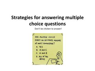 Strategies for answering multiple choice  questions