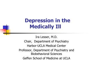 Depression in the  		Medically Ill