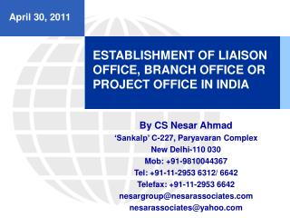 ESTABLISHMENT OF LIAISON OFFICE, BRANCH OFFICE OR PROJECT OFFICE IN INDIA