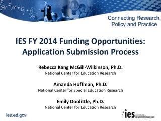 IES FY 2014 Funding Opportunities: Application Submission Process
