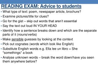 READING EXAM: Advice to students