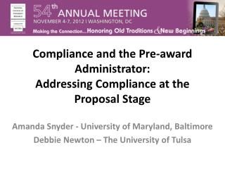 Compliance and the Pre-award Administrator:  Addressing  Compliance at the Proposal Stage