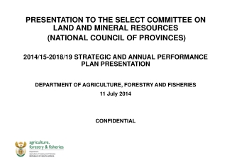 PRESENTATION TO THE SELECT COMMITTEE ON LAND AND MINERAL RESOURCES