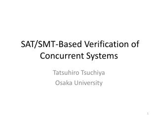 SAT/SMT-Based Verification of Concurrent Systems