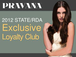2012 STATE/RDA Exclusive Loyalty Club