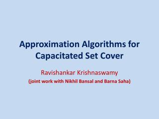 Approximation Algorithms for Capacitated Set Cover