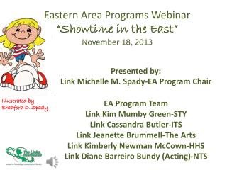 "Eastern Area Programs Webinar ""Showtime in the East"" November 18, 2013"