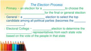 Primary ~ an election for a  to  choose  the for  the final or general election