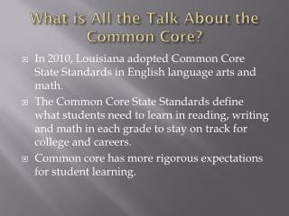 What is All the Talk About the Common Core?