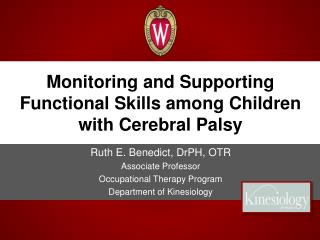 Monitoring and Supporting Functional Skills among Children with Cerebral Palsy