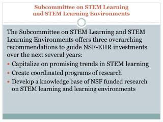 Subcommittee on STEM Learning  and  STEM Learning Environments