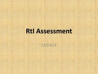 RtI  Assessment