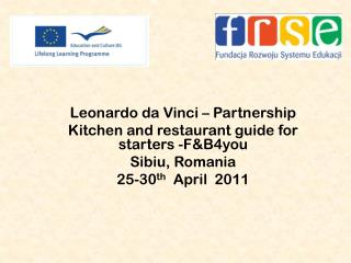 Leonardo  da  Vinci – Partnership  Kitchen and restaurant guide for starters -F&B4you