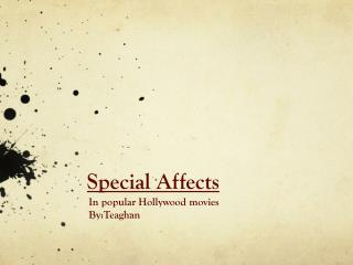 Special Affects